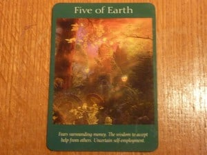 Five of Earth Tarot Card - Fears surrounding money.