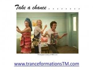Mama Mia - Take a chance!