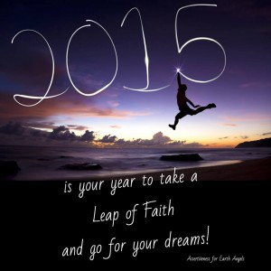 Doreen Virtue's Message for 2015 - It is your year to take a Leap of Faith!