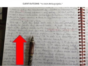 "Copy of client notes where they said they wanted to 'Start dating again.""  (The line just above the arrow and pen)"