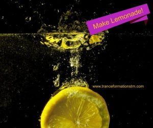 When life gives you lemons . . . .